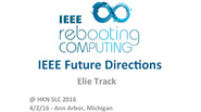 Rebooting Computing: Elie Track's Keynote at HKN Student Leadership Conference 2016