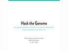 Hack the Genome - Imran Haque and Kevin Hass (2015-HKN-SLC)