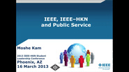 IEEE, IEEE-HKN and Public Service - Moshe Kam (2013-HKN-SLC)