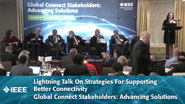 Lightning Talk On Strategies For Supporting Better Connectivity - Global Connect Stakeholders: Advancing Solutions