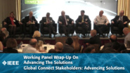 Working Panel Wrap-Up On Advancing The Solutions - Global Connect Stakeholders: Advancing Solutions