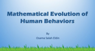 Mathematical Evolution of Human Behaviors - Osama Salah Eldin