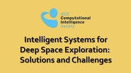 Intelligent Systems for Deep Space Exploration: Solutions and Challenges - Roberto Furfaro