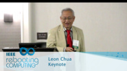 Local Activity, Memristor, and 137 - Leon Chua: 2016 International Conference on Rebooting Computing