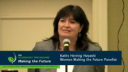 Women Making the Future Panelist - Kathy Herring Hyashi: 2016 Technology Time Machine