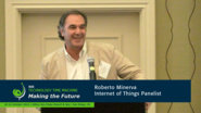 Internet of Things Panelist - Roberto Minerva: 2016 Technology Time Machine