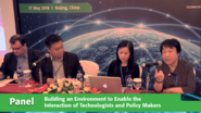 Panel: Building an Environment to Enable the Interaction of Technologists and Policy Makers - ETAP Beijing 2016