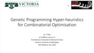 Genetic Programming Hyper-heuristics for Combinatorial Optimisation: Yi Mei CIS Webinar