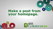 IEEE Collabratec: Make a Post from your Home Page