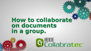 IEEE Collabratec: Collaborating in a Group