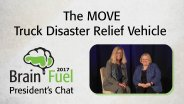 The MOVE Truck Disaster Relief Vehicle: 2017 Brain Fuel President's Chat