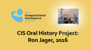 Interview with Ron Yager, 2016: CIS Oral History Project