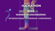 Hackathon at the IEEE Women in Engineering International Leadership Conference