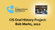 Interview with Bob Marks, 2012: CIS Oral History Project