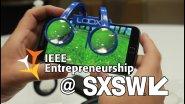IEEE Entrepreneurship @ SXSW 2017: LOOX VR