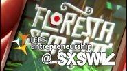 IEEE Entrepreneurship @ SXSW 2017: Lobo