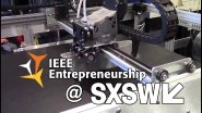 IEEE Entrepreneurship @ SXSW 2017: re:3D
