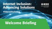 Internet Inclusion Advancing Solutions Welcome Briefing