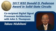 Interview with Takao Nishitani - IEEE Donald O. Pederson Award in Solid-State Circuits Co-Recipient 2017