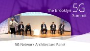 5G Network Architecture Panel: Brooklyn 5G Summit 2017