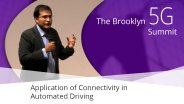Application of Connectivity in Automated Driving - Gaurav Bansal: Brooklyn 5G Summit 2017