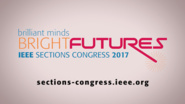 Brilliant Minds, Bright Futures: IEEE Sections Congress 2017