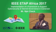 Implementation of a Framework to Support Cybersecurity and Internet Governance in Cameroon: Njei Check - ETAP Forum Namibia, Africa 2017