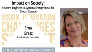 Impact on Society: Systems Engineer to Systems Entrepreneur for Global Change - Erna Grasz at the 2017 IEEE VIC Summit