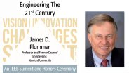 James D. Plummer - Engineering The 21st Century (2017 VIC Summit)
