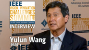 Yulun Wang, 2017 IEEE Medal for Innovations in Healthcare Technology at VIC Summit-1 of 2