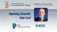 Vint Cerf: Opening Keynote: WF IoT 2016