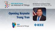 Trung Tran: Opening Keynote: WF IoT 2016