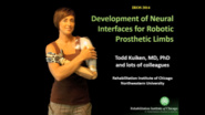 Development of Neural Interfaces for Robotic Prosthetic Limbs