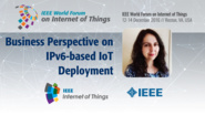 Yanick Pouffary: Business Perspective - IPv6 Industry Forum Panel: WF IoT 2016