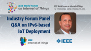 Q&A - IPv6 Industry Forum Panel: WF IoT 2016