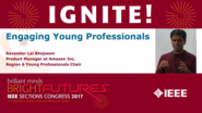 Engaging Young Professionals - Ravendar Lal Bhojwani - Ignite: Sections Congress 2017