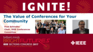 The Value of Conferences for Your Community - Fred Schindler - Ignite: Sections Congress 2017