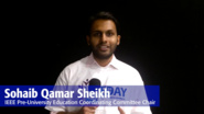 IEEE Day 2017 Testimonial: Sohaib Qamar Sheikh