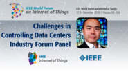Kazunori Iwasa: Challenges in Controlling Data Center Facilities - IoT Challenges Industry Forum Panel: WF IoT 2016