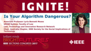 Is Your Algorithm Dangerous? Lyria Bennett Moses - Ignite: Sections Congress 2017