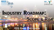 Industry Roadmap: Scope and Risk - IEEE Victorian Section and Young Professionals Panel Discussion