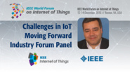 Said Tabet: IoT Moving Forward - IoT Challenges Industry Forum Panel: WF IoT 2016