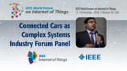Soumya Kanti Datta: Connected Cars as Complex Systems - IoT Challenges Industry Forum Panel: WF IoT 2016