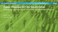 Cyber-Physical ICT for Smart Cities: Emerging Requirements in Control and Communications - Ryogo Kubo