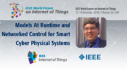 Hausi Muller: Models At Runtime and Networked Control for Smart Cyber Physical Systems: WF IoT 2016