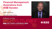 Mats Edvinsson: Financial Management - Illustrations from IEEE Sweden — Studio Tech Talks: Sections Congress 2017