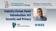 Antonio Skarmeta: IoT Security and Privacy - Industry Forum Panel Introduction: WF IoT 2016