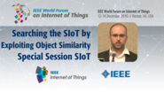 Michele Nitti: Searching the Social Internet of Things by Exploiting Object Similarity - Special Session on SIoT: WF-IoT 2016