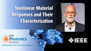 Nonlinear Material Responses and Their Characterization: An IPC Keynote with Eric Van Stryland