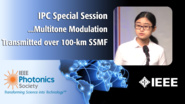 An IEEE IPC Special Session with X. Chen from Nokia Bell Labs